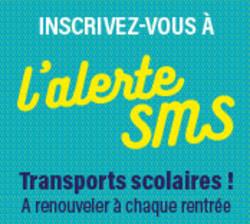 Inscrivez-vous à l'alerte SMS Transports Scolaires ! A renouveler à chaque rentrée